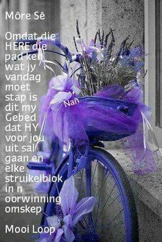 Morning Blessings, Good Morning Wishes, Good Morning Quotes, Lekker Dag, Evening Greetings, Goeie More, Afrikaans Quotes, Morning Inspirational Quotes, Special Words