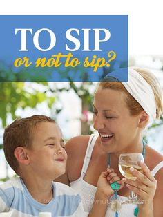 To Sip or Not to Sip? - Grown Ups Magazine - Many parents think small sips of alcohol prevents big problems later on. But what are the risks?