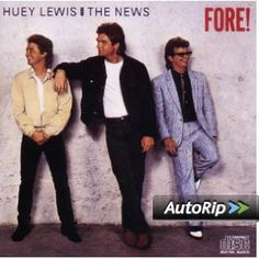 Fore: Huey Lewis: Music