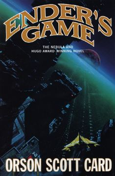 Ender's Game - this and the other books in the series are the only things by Orson Scott Card I've read (and not from lack of trying...). But I read Ender's Game pretty much every year, so I get my fill of Card, for sure.