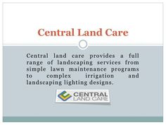 Lawn service tampa:Forsouth tampa landscaping you can choose Central Land Care, as we are the leadingsouth tampa lawn maintenanceprovider!!! Schedule an appointment with Central Land Care forsouth tampa landscaping