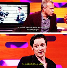And this adorably humble one to Graham Norton. | 21 Times James McAvoy Was Seriously Fucking Weird, Adorable, And Hilarious