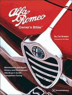 #AlfaRomeo Owner's Bible: Tune-up, Maintenance, Repair, Buyer's Guide, History and Development