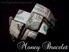 Under The Table and Dreaming: Last Minute Gift Idea - How to Fold a Money Bracelet {Turn Dollar Bills into a Work of Art}