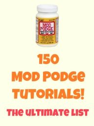 Mod Podge is the best for crafting projects - for kids or adults! Here is a collection of tutorials for some great ideas. Have you ever used Mod Podge? And if so, what did you make?  Now that I have my handy dandy HOMEMADE MOD PODGE I can do these.. (Im excited about the home made mod podge)