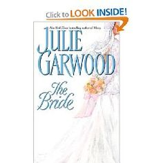 The Bride- Julie Garwood one of my favorite books ever
