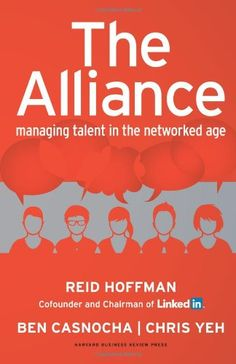 The Alliance: Managing Talent in the Networked Age by Reid Hoffman http://www.amazon.com/dp/1625275773/ref=cm_sw_r_pi_dp_XTrgub1C7W8AW