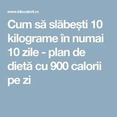 Cum să slăbești 10 kilograme în numai 10 zile - plan de dietă cu 900 calorii pe zi Clean Eating Plans, Food And Drink, Health Fitness, Lose Weight, How To Plan, Sport 2, Fitness, Health And Fitness
