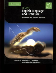 Amazon.com: English Language and Literature AS Level (Cambridge International Examinations) (9780521533379): Helen Toner, Elizabeth Whittome: Books