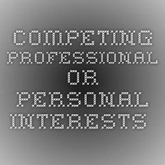 Competing Professional or Personal Interests -  Does your organization ever: work with businesses owned by a board member, Executive Director or employee or someone related to them? hire a printing company or rent office space from such a person or company? Use a caterer for an event who is married to a Board Member? Has your Executive Director receive speaking fees for speeches s/he gives? All of these examples raise potential conflicts of interest issues. Learn about COI policies here