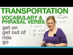 Transportation Vocabulary & Phrasal Verbs - get on, get out of, ride, go English Idioms, English Words, English Grammar, Teaching English, English Language, Esl Lessons, English Lessons, Learn English, Listen And Speak
