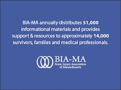 BIA-MA annually distributes 51,000 informational materials and provides support & recources to approx 14,000 survivors, families and medical professionals.