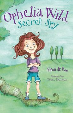 Ophelia Wild, Secret SpyIf.  Short chapter books.  Written by Elena de Roo and illustrated by Tracy Duncan. #Kids #Reading