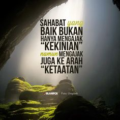 Quotes Sahabat, Quran Quotes Love, Story Quotes, Love Quotes, Motivational Quotes, Reminder Quotes, Self Reminder, Islamic Inspirational Quotes, Islamic Quotes