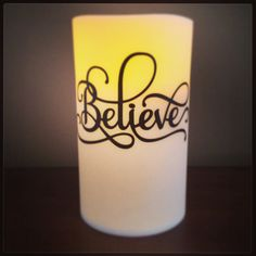 LED candle with vinyl saying from Sil. Store