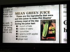 """Mean Green Juice. This was the juice fast used in the documentary """"Fat, Sick and Nearly Dead."""""""