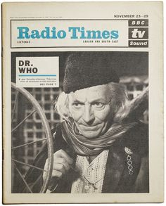 A cover mockup for Radio Times' November 23-29, 1963 issue featuring William Hartnell as the Doctor.  This cover, conceived to promote the first episode of Doctor Who, was scrapped because of a belief by Radio Times editorial staff that the series would be a quickly forgotten entertainment flop.