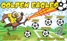Eagles-Golden-41098 digitally printed vinyl soccer sports team banner. Made in the USA and shipped fast by BannersUSA. www.bannersusa.com