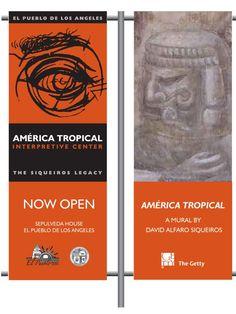 America Tropical Interpretive Center now open at El Pueblo   FREE ADMISSION