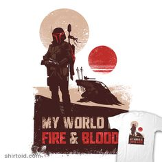 My world is fire & blood #bobafett #film #inaco #movie #scifi #slavei #starwars #tatooine