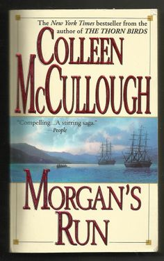 2002 Morgan's Run Colleen McCullough NYC Bestseller Fiction Paperback Book