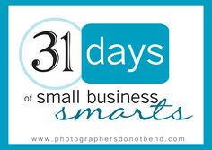 31 Days of Small Business Smarts