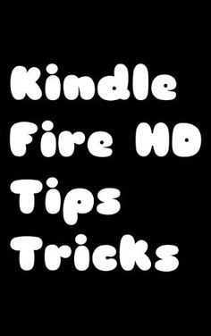 Kindle Fire HD Tips and Tricks by Sanjuro, http://www.amazon.com/dp/B00BH4XLFE/ref=cm_sw_r_pi_dp_HU.irb0PZZNMC