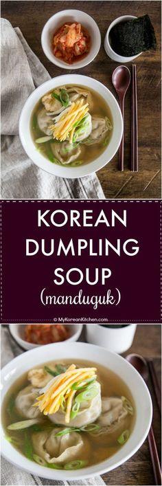 Korean Dumpling Soup (Manduguk) #mykoreankitchen #koreanfood #koreanrecipes #dumpling #soup #comfortfood