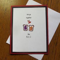 Valentines Card- We Go Together Like PB&J // Funny Valentines Card // Funny Love Card // I love You // Anniversary Card // Cute Love Card