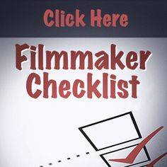 The Official 65 Step Film Production Checklist | How To Make A Movie
