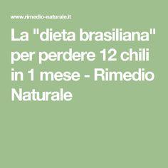 "La ""dieta brasiliana"" per perdere 12 chili in 1 mese - Rimedio Naturale 100 Calories, Burn Calories, Light Of Life, Home Food, Detox Recipes, Detox Drinks, At Home Workouts, Natural Remedies, Healthy Life"