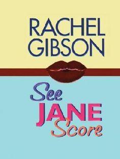 See Jane Score  (Chinooks Hockey Team, book 2) by Rachel Gibson