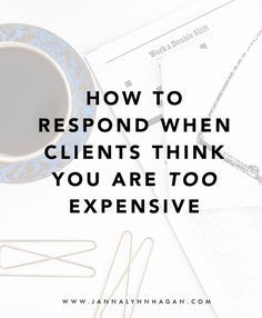 If you've been in the industry for any amount of time, you've heard this  objection from clients before. Your first reaction as a designer would be  to get offended, but sometimes, clients think this way because of  preconceived notions about the industry and the value of your services.  Before you get in a huff, take the time to uncover why they feel this way –  sometimes it can save you a potential project. Negotiating is not a bad  thing, after all, some clients just do business this way…