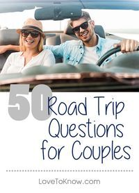 If you're hitting the road with your honey, prepare for lulls in the conversation with a stockpile of questions on a variety of topics. While you don't have to fill every minute you're in the car with chatter, the miles will pass more quickly if you have plenty of pleasant conversation topics to talk about. Plus, you just might make some memories with that special someone by sharing a few laughs or gaining new insights, depending on what direction your conversation takes!