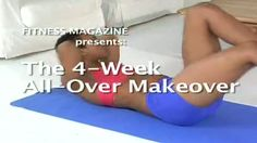 4 Week All-Over Makeover. This is totally my pace! SLOW!