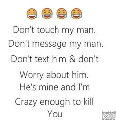 New Memes Boyfriend Crazy Girlfriend Ideas Boyfriend Girlfriend Texts, Crazy Boyfriend, Crazy Girlfriend, Love Quotes For Boyfriend, Boyfriend Humor, Love Quotes For Him, Funny Girlfriend Quotes, Husband Quotes, Funny Relationship Quotes