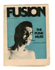 'The Punk Muse' - a coverline on rock magazine 'Fusion', circa 1970, provid - The Independent