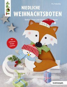 Niedliche Weihnachtsboten - Dekorationen und Geschenke aus Papier
