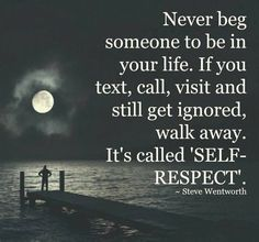 Its Called Self Respect life quotes life respect self respect life quotes and sayings life inspiring quotes life image quotes