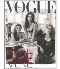 Belle Vere. Tara Lynn, Candice Huffine and Robyn Lawley. Plus Size models on Vogue Italia's cover. Is this the first time this has happened?