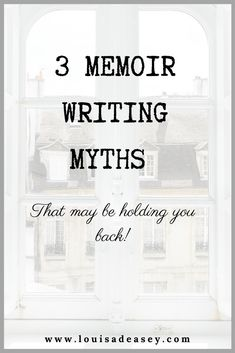 Any of these myths could be holding you back from writing your memoir and experiencing the benefits of telling your story on the page. Read the full post to discover the 3 memoir writing myths, and what's more helpful to believe! #writingtips #writingadvice #writingcommunity #memoir #publishing #diary #memoirist #authoradvice