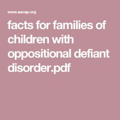 facts for families of children with oppositional defiant disorder.pdf