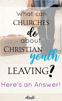 What can Churches do about Christian youth leaving? Christian Devotions, Christian Life, Christian Living, Christian Church, Church Ministry, Youth Ministry, Religion Activities, Youth Activities, Young Adult Ministry