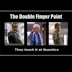 Double finger point. I get it every day at work...
