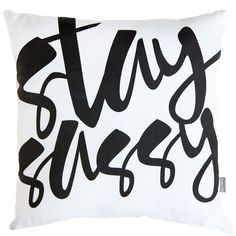 Stay Sassy Pillow ($100) ❤ liked on Polyvore featuring home, home decor, throw pillows, graphic throw pillows, black and white accent pillows, black and white throw pillows and black and white home decor