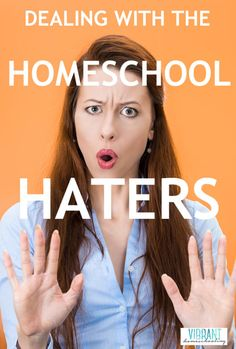 You won't believe how this homeschool mom deals with homeschool haters. You can be empowered too! Learn how to be confident and stand strong against those who oppose homeschooling (and are only too happy to tell you about it).