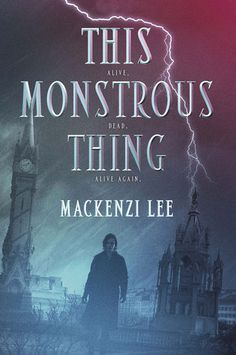 YA This Monstrous Thing, 2015. Frankenstein. In 1818 Geneva, men built with clockwork parts live hidden away from society, cared for only by illegal mechanics called Shadow Boys. Two years ago, Shadow Boy Alasdair Finch's life shattered to bits.  His brother, Oliver—dead.  His sweetheart, Mary—gone.  His chance to break free of Geneva—lost.  Heart-broken and desperate, Alasdair does the unthinkable: He brings Oliver back from the dead.