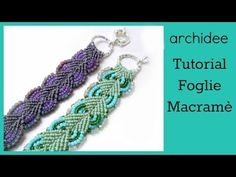 ▶ Micro Macramè Tutorial | Bracciale Foglie | DIY Micromacrame Bracelet Leaf - YouTube