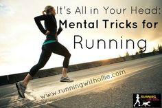 Mental Tricks for Running