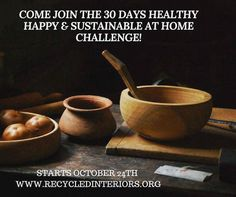 Our HEALTHY HAPPY & SUSTAINABLE AT HOME Challenge will help you say goodbye to clutter and stress and hello to a calmer happier & more sustainable home! Rearrange & redecorate without blowing the budget get advice on DIY & interior design connect more with loved ones find out what simple steps you can take to be more sustainable at home spend time laughing and increase your health & happiness! Next challenge kicks off 24th October 2016! Do you feel like things are a little out of control at…